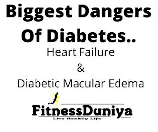 big risk of diabetes,heart failure due to diabetes disease,diabetic macular edema due to diabetes disease