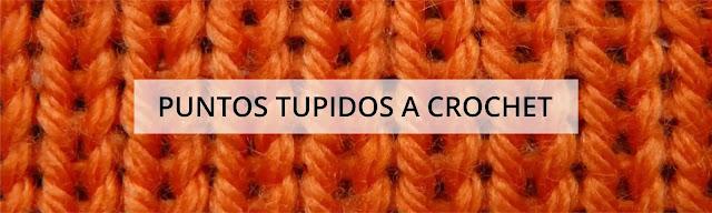 [Puntos y Figuras] Puntos Tupidos a Crochet