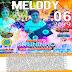 CD MELODY VOL- 06 2019 OFICIAL DO DJ BRUNINHO DO COMÉRCIO