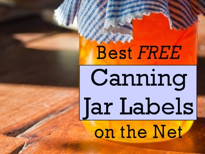 Best FREE Canning Jar Labels on the Net