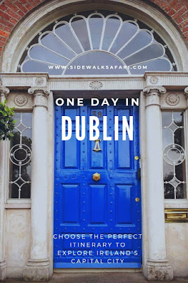 Ways to spend one day in Dublin City
