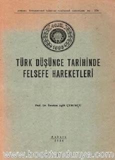 İbrahim Agah Çubukçu - Türk Düşünce Tarihinde Felsefe Hareketleri