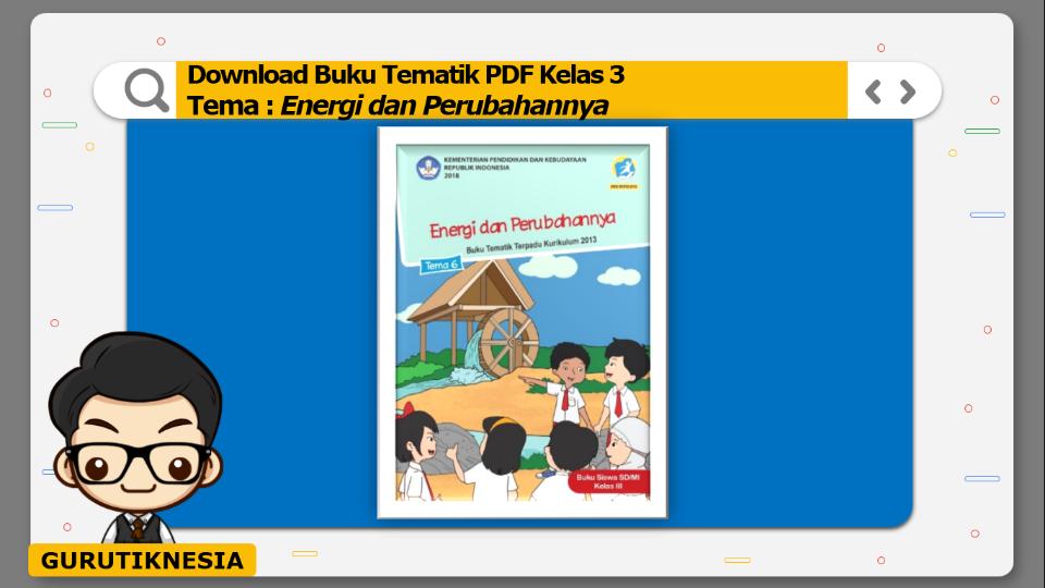 download gratis buku tematik pdf kelas 3 tema energi dan perubahannya