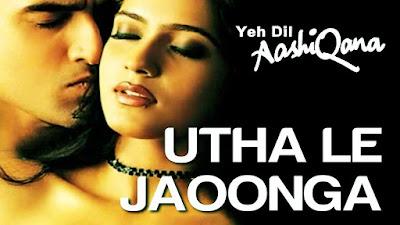 Utha Le Jaoonga Lyrics and video - Yeh Dil Aashiqana | Karan Nath & Jividha |#Lyricstones
