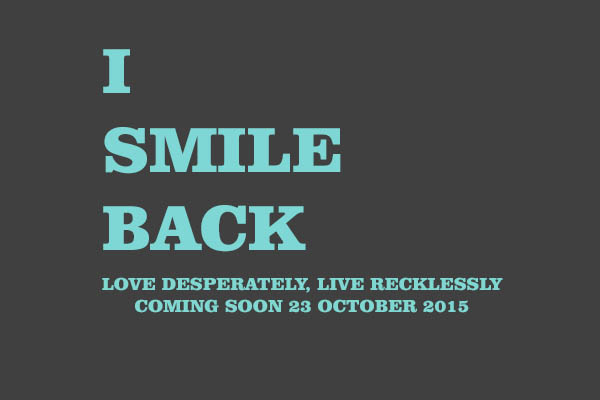 Film terbaru I Smile Back (2015)