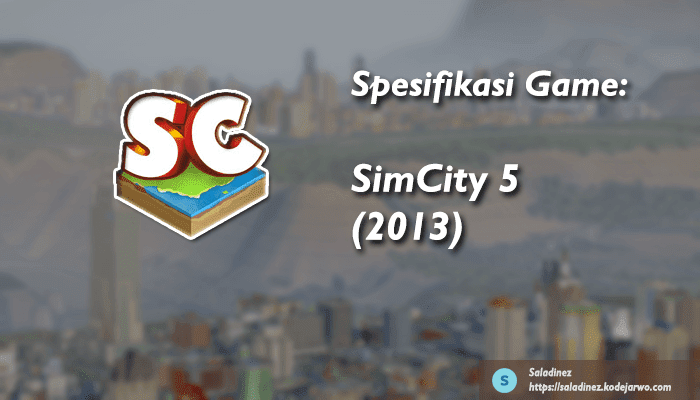 Spesifikasi Game: SimCity 5 (2013) PC