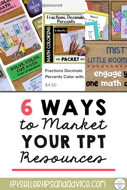Pin: 6 Ways to Market Your TPT Resources; Pin shows image of Pinterest Profile header, image of TPT sponsored resource, image of Facebook header