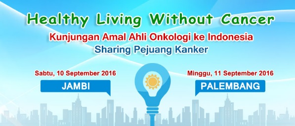 "Pengobatan Kanker: ""Healthy Living Without Cancer"" Seminar dan ..."