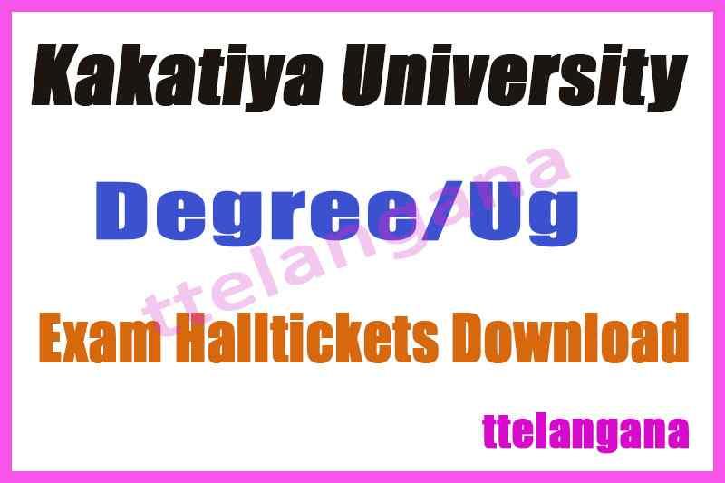 Kakatiya University KU Degree Exam Hall Tickets