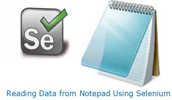 Reading Data from Notepad Using Selenium WebDriver