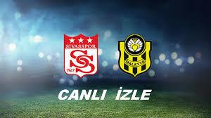 ]Sivasspor - Yeni Malatyaspor maçı bein sport 1 izle