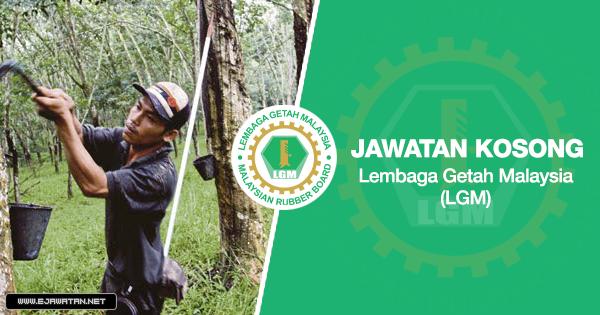 jawatan kosong Lembaga Getah Malaysia (LGM) 2020