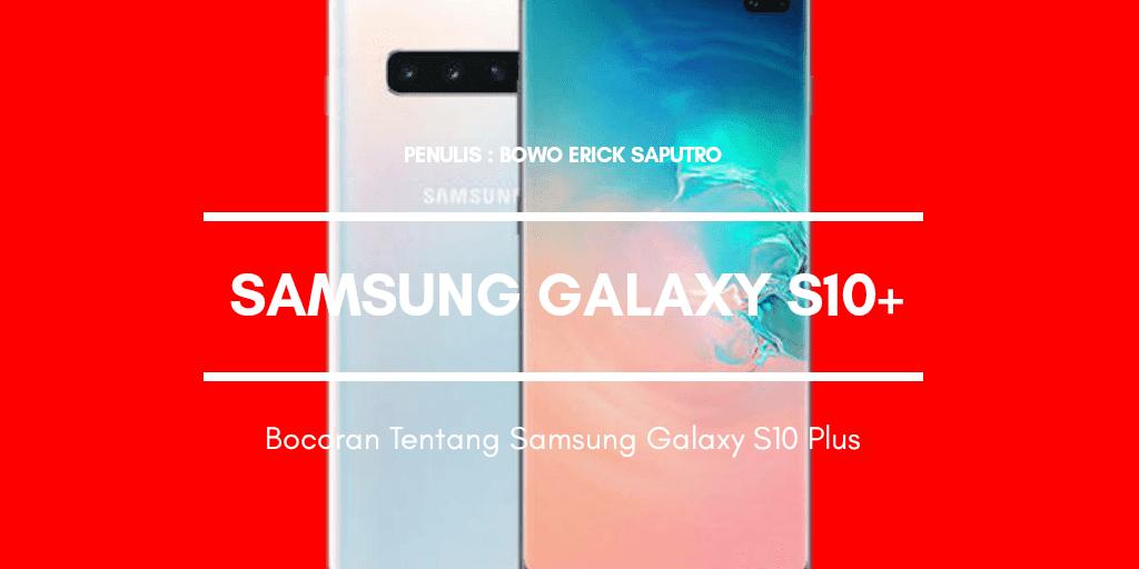 Bocoran Tentang Samsung Galaxy S10 Plus