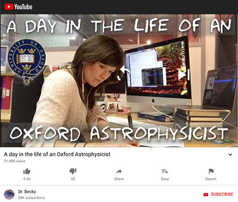A Day in the Life of an Astrophysicist, Dr. Becky (Source: https://www.youtube.com/watch?v=XW_qIqLhPkI)