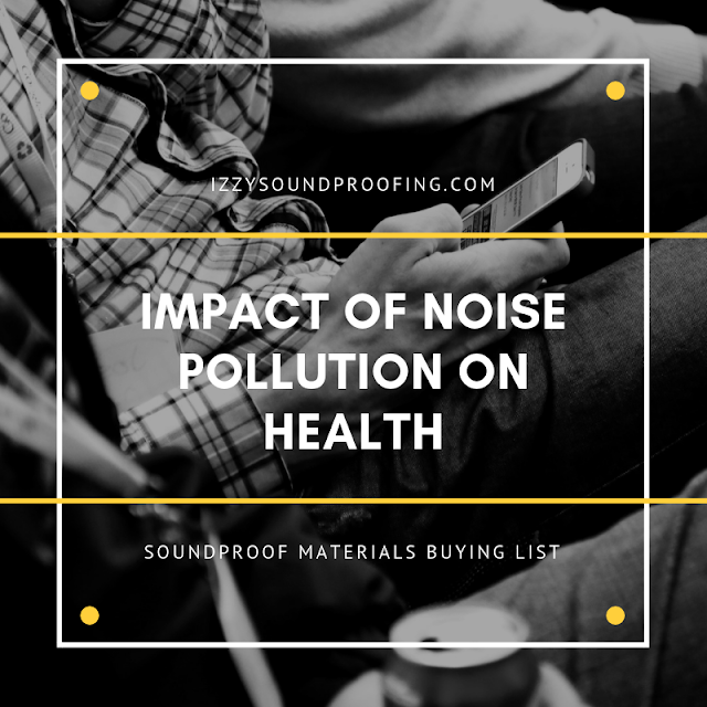 impact of noise pollution on health