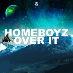 HomeBoyz - Over It