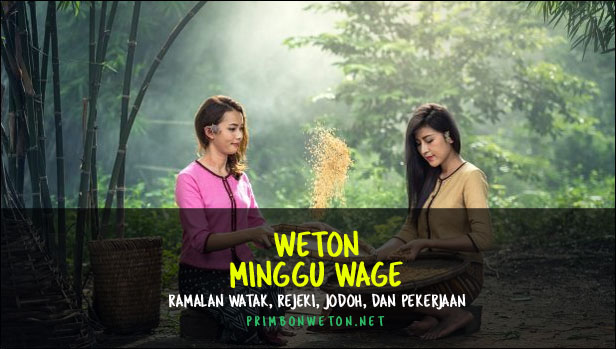 weton Minggu Wage