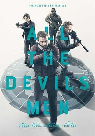 All the Devil's Men 2018 Full English Movie Download In BluRay 720p