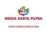 Loker Kartasura Bulan Agustus 2021 di CV Media Karya Putra