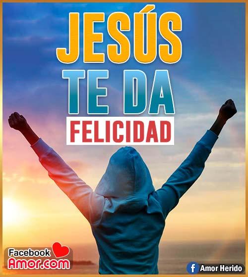 Jesús te da felicidad frases