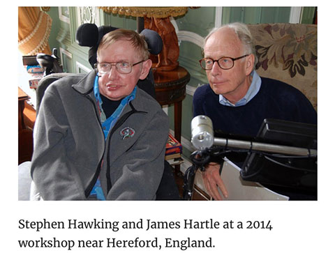 Stephen Hawking and James Hartle at a workshop in 2014 (Source: Quanta Magazine)