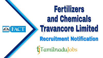 FACT recruitment notification 2020, govt jobs in India, central govt jobs, govt jobs for 10th pass, govt jobs for diploma, govt jobs for graduate