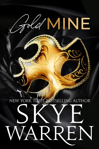 Gold Mine by Skye Warren