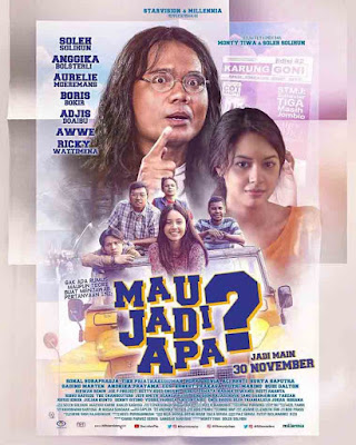 Film Mau Jadi Apa? (2017)