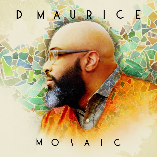 """Stream & Purchase """"Mosaic"""" album by D Maurice {Neo~Soul]"""