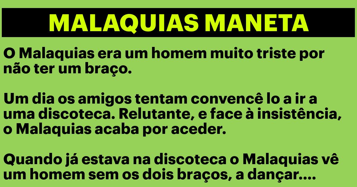 O Malaquias Maneta