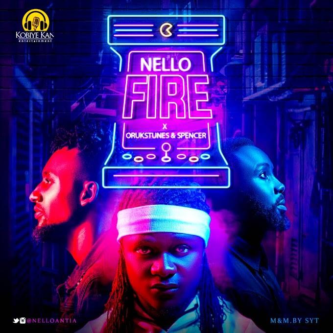NELLO FT ORUKSTUNES × SPENCER – FIRE