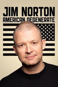 Watch Jim Norton: American Degenerate Online Free in HD