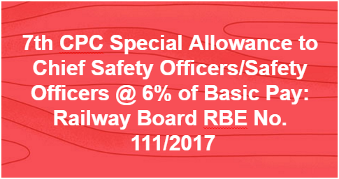 7th-cpc-special-allowance-to-chief-safety-officer-railway-paramnews