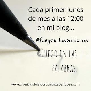 Banner de #Fuegoenlaspalabras