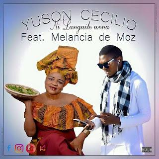 Yuson Cecilio - Ni Languile Wena (feat. Melancia de Moz)