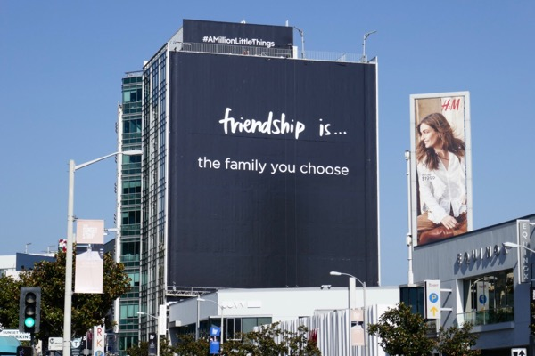 Friendship family you choose Million Little Things billboard