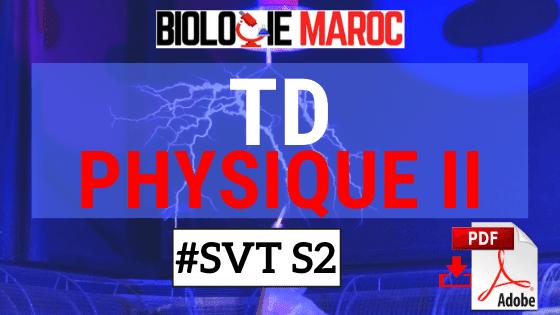 TD Exercices de Physique II: Mécanique - Électricité SVT STU Semestre S2 PDF