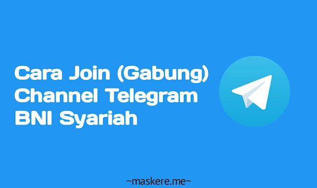 cara join Channel Telegram BNI Syariah