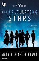 The Calculating Stars di Mary Robinette Kowal Mondadori