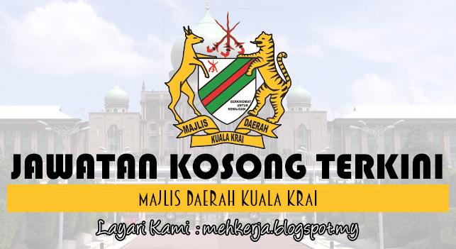 Jawatan Kosong Terkini 2017 di Majlis Daerah Kuala Krai