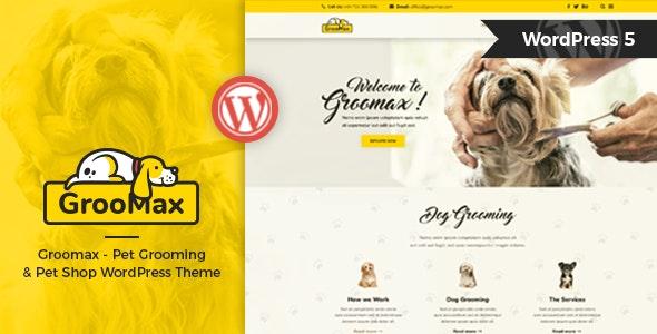 Groomax v1.2 - Theme WordPress Chăm sóc thú cưng & Mua sắm