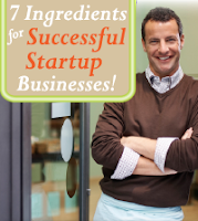 7 Ingredients for Successful Startup Businesses!