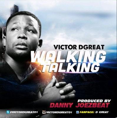 Victor D Great – Walking Talking