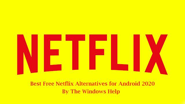 Best Free Netflix Alternatives for Android 2020