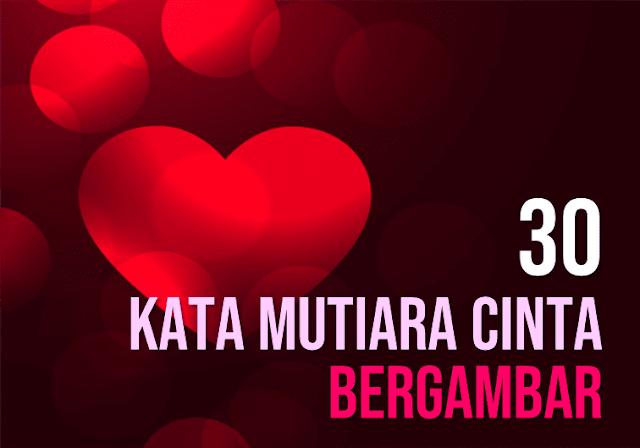 Download 90 Kata Mutiara Cinta Kasih Sayang Bergambar