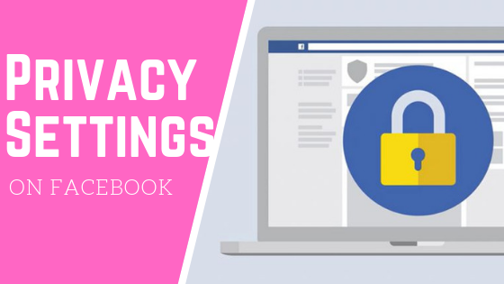 Change Facebook Privacy Settings<br/>