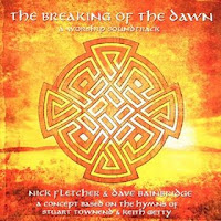 Nick Fletcher & Dave Bainbridge - The Breaking Of The Dawn (2007)