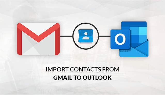 How to Restore Gmail Contacts in Outlook