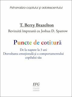 t. berry brazelton puncte de cotitura de la nastere la 3 ani efg