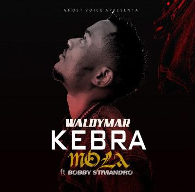Waldymar - Kebra Mola (feat. Bobby Stiviandro)